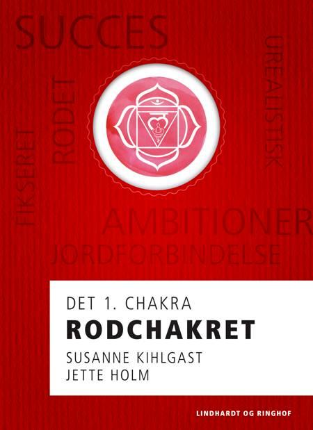 Rodchakret af Jette Holm og Susanne Kihlgast