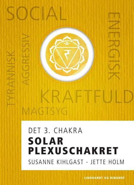 Solar plexuschakret af Jette Holm og Susanne Kihlgast