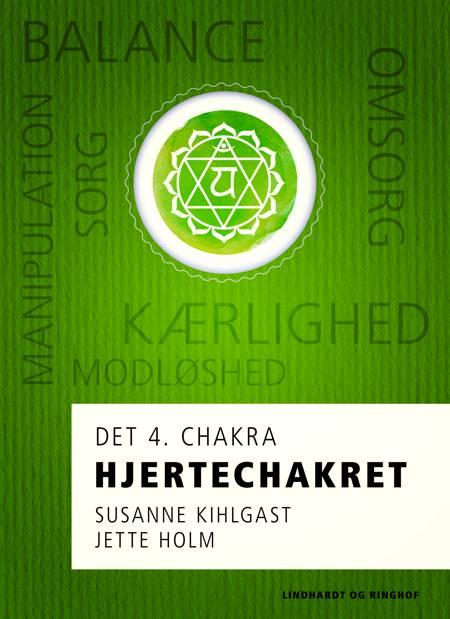 Hjertechakret af Jette Holm og Susanne Kihlgast