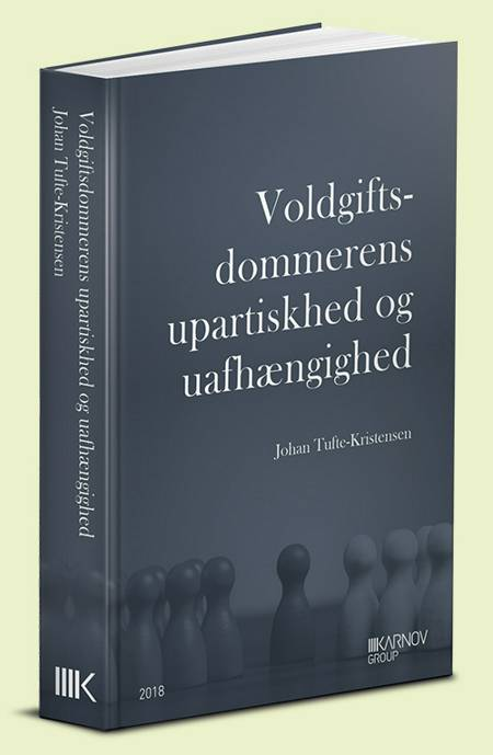 Voldgiftsdommerens upartiskhed og uafhængighed af Johan Tufte-Kristensen