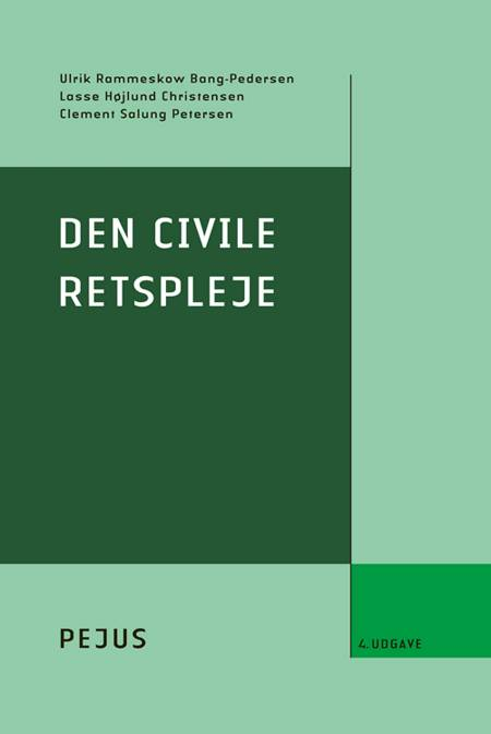 Den civile retspleje af Ulrik Rammeskow Bang-Pedersen, Lasse Højlund Christensen og Clement Salung Petersen