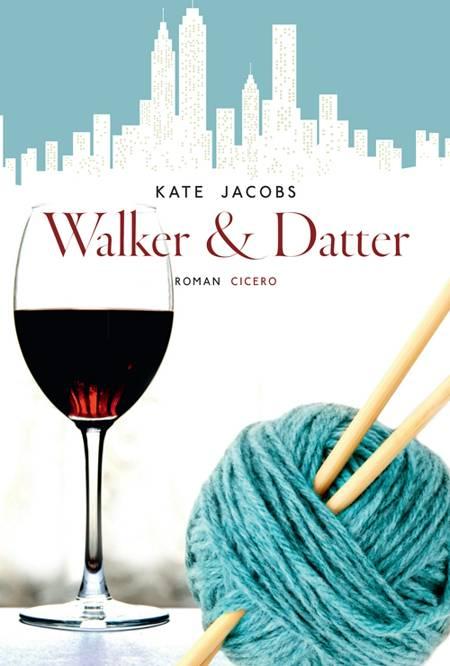 Walker & datter af Kate Jacobs