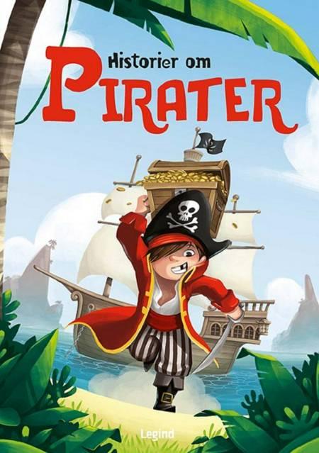 Historier om ... Pirater af Véronique Cauchy, Ginou Jussel og Sophie Belin m.fl.