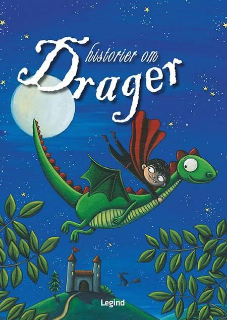 Historier om ... Drager af Christine Donnier, Virginie Piatti og Laurence Moquet m.fl.