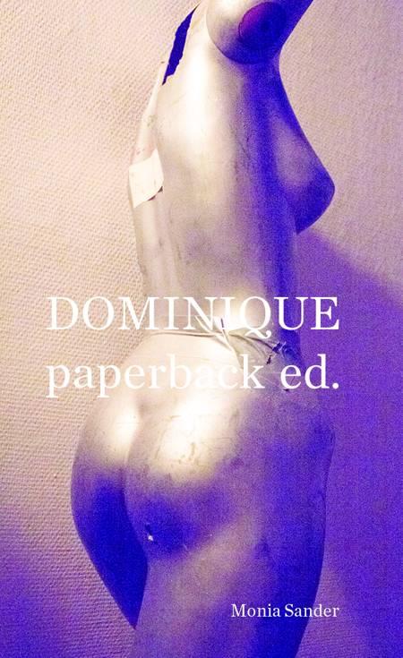 Dominique paperback ed. af Monia Sander