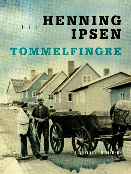 Tommelfingre af Henning Ipsen