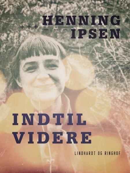 Indtil videre af Henning Ipsen