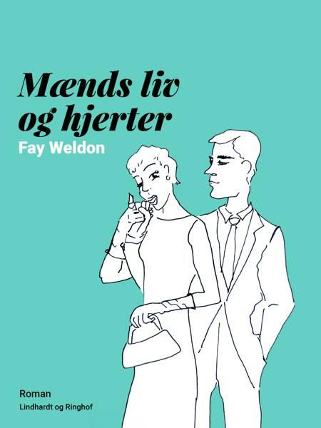Mænds liv og hjerter af Fay Weldon