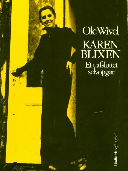 Karen Blixen af Ole Wivel