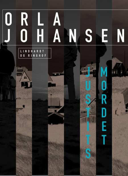 Justitsmordet af Orla Johansen