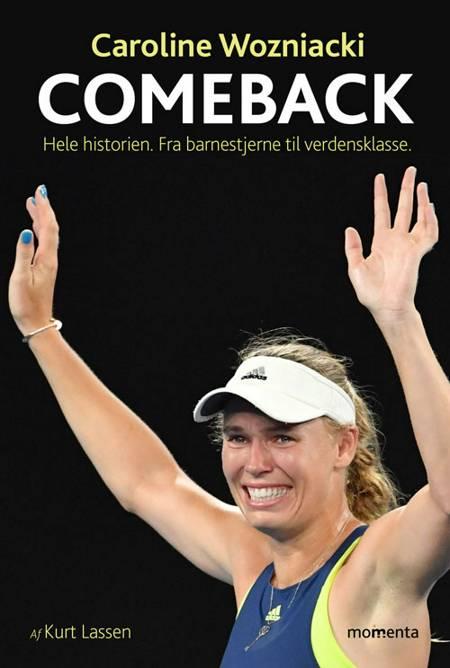 Caroline Wozniacki COMEBACK af Kurt Lassen