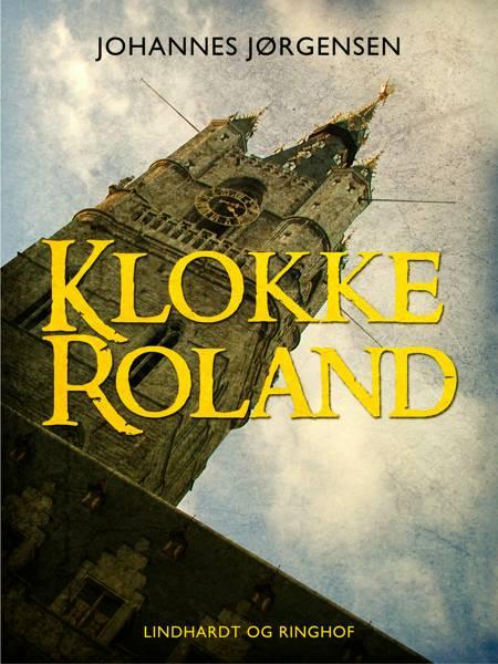 Klokke Roland af Johannes Jørgensen