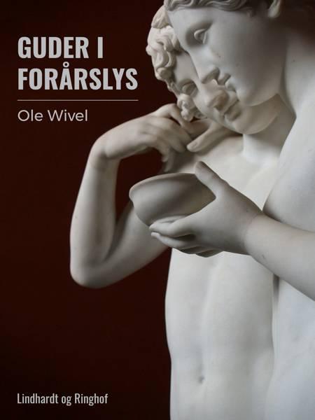 Guder i forårslys af Ole Wivel