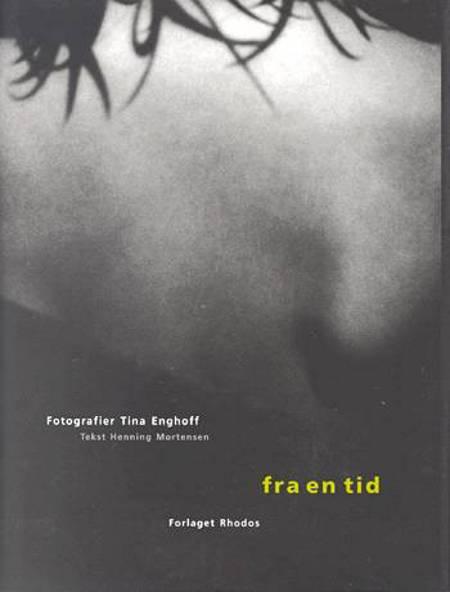 Fra en tid af Tina Enghoff