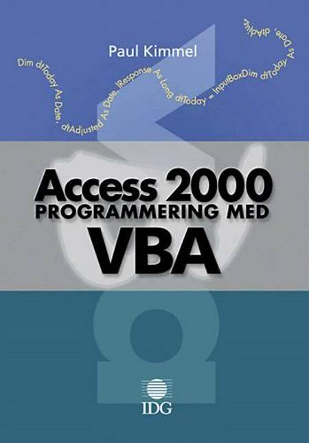 Access 2000 programmering med VBA af Paul Kimmel