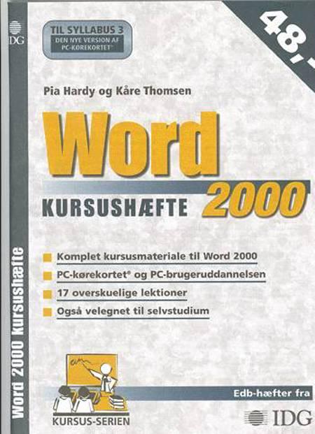 Word 2000 kursushæfte af Kåre Thomsen og Pia Hardy