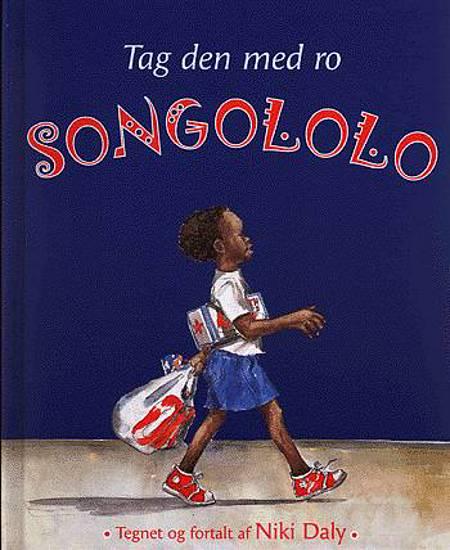 Tag den med ro, Songololo af Niki Daly