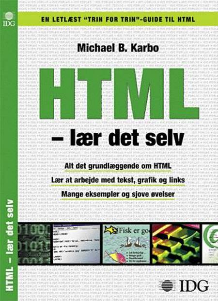 HTML - lær det selv af Michael B. Karbo