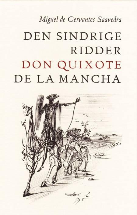 Den sindrige ridder Don Quixote de la Mancha af Miguel de Cervantes Saavedra
