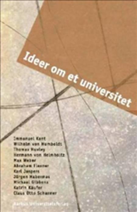 Ideer om et universitet af Jens Erik Kristensen, Bjarne Vind Sørensen og Kim Elstrøm m.fl.