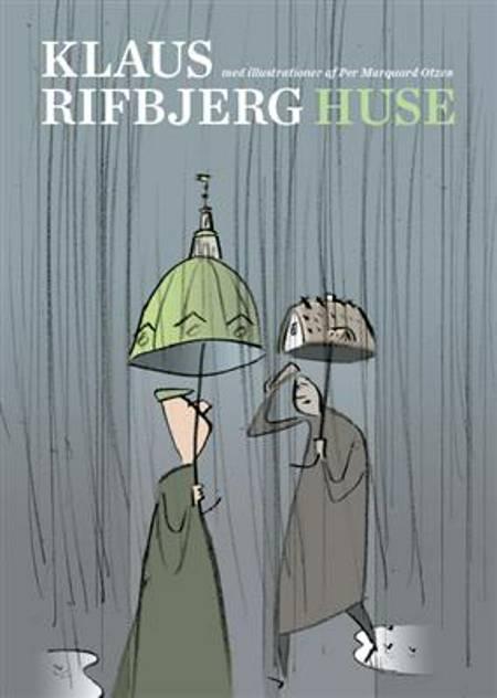 Huse af Klaus Rifbjerg