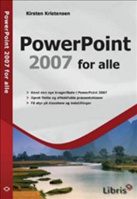 Powerpoint 2007 for alle af Kirsten Kristensen
