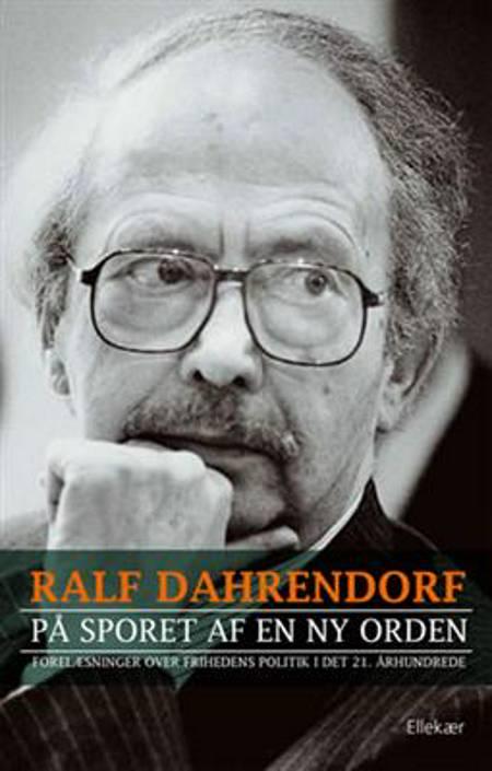 På sporet af en ny orden af Ralf Dahrendorf