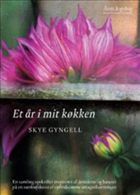Et år i mit køkken af Skye Gyngell