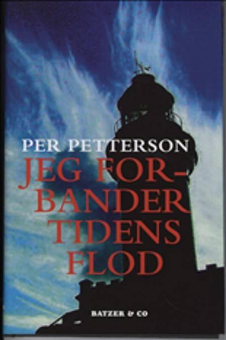 Jeg forbander tidens flod af Per Petterson