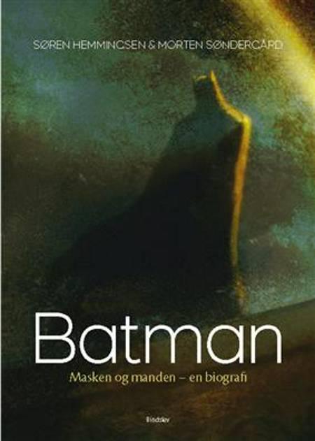Batman - en biografi af Søren Hemmingsen