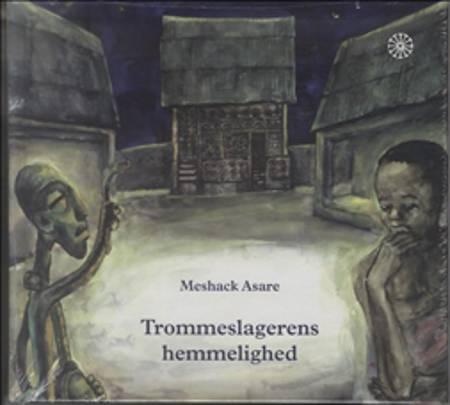 Trommeslagerens hemmelighed af Meshack Asare