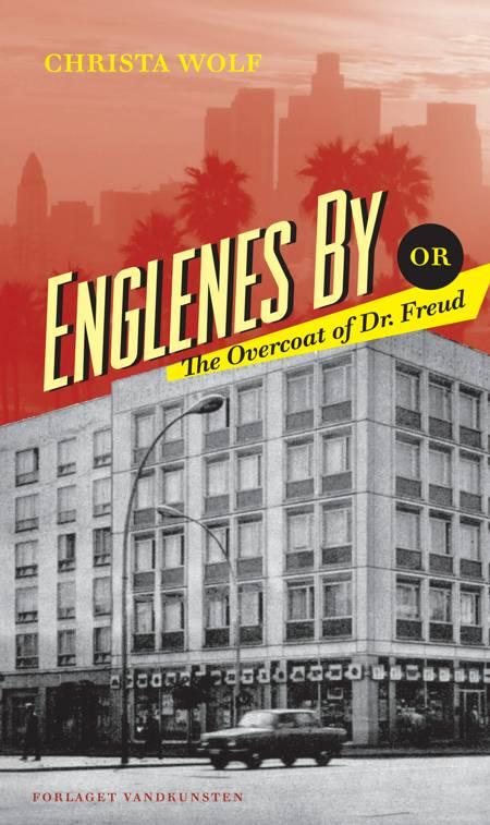 Englenes by eller The overcoat of dr. Freud af Christa Wolf