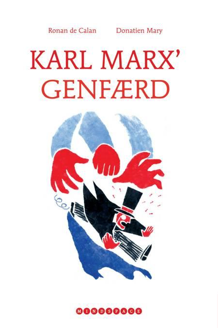 Karl Marx' genfærd af Ronan de Calan