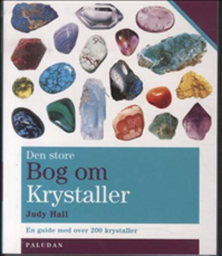 Den Store Bog om Krystaller af Judy og Hall