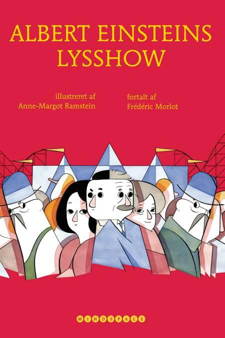Albert Einsteins lysshow af Anne-Margot Ramstein, Fréderic Morlot og Frédéric Morlot