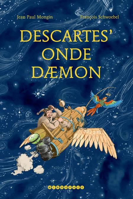Descartes' onde dæmon af Jean Paul Mongin og Francois Schwoebel