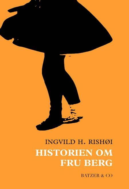 Historien om fru Berg af Ingvild H. Rishøi