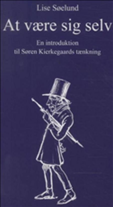 At være sig selv af Lise Søelund
