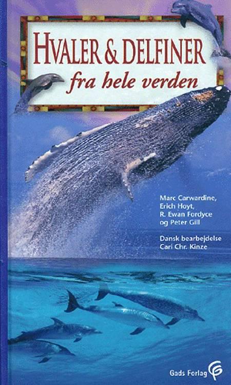 Hvaler & delfiner fra hele verden af Mark Carwardine