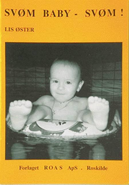 Svøm baby - svøm! af Lis Øster