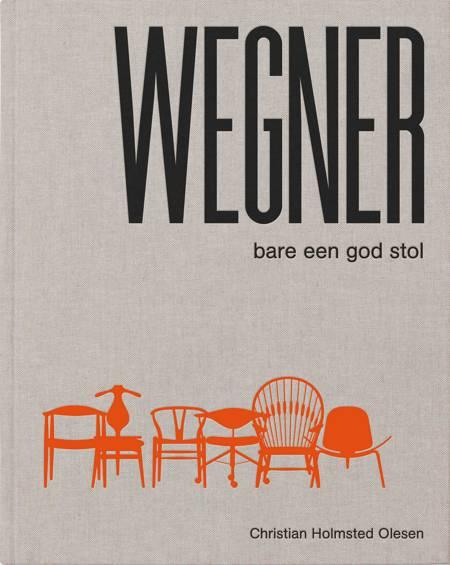 Wegner - bare een god stol af Christian Holmsted Olesen