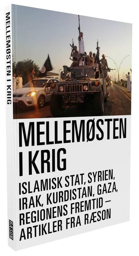 Mellemøsten i krig af Clement Behrendt Kjersgaard, Kristian Basballe og Sarah Borger