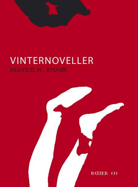 Vinternoveller af Ingvild H. Rishøi