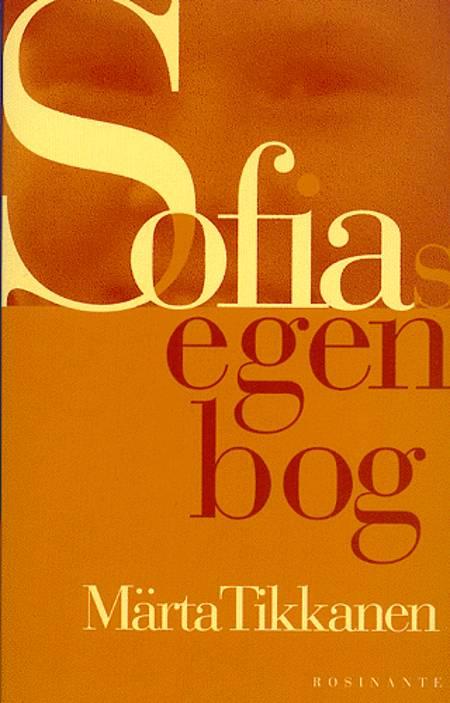 Sofias egen bog af Märta Tikkanen