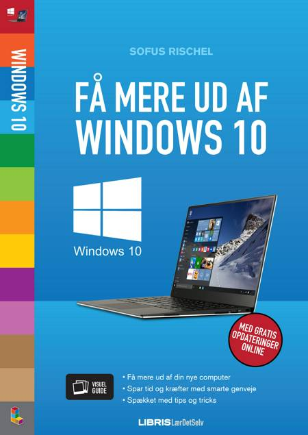 Få mere ud af Windows 10 af Jens Koldbæk og Sofus Rischel