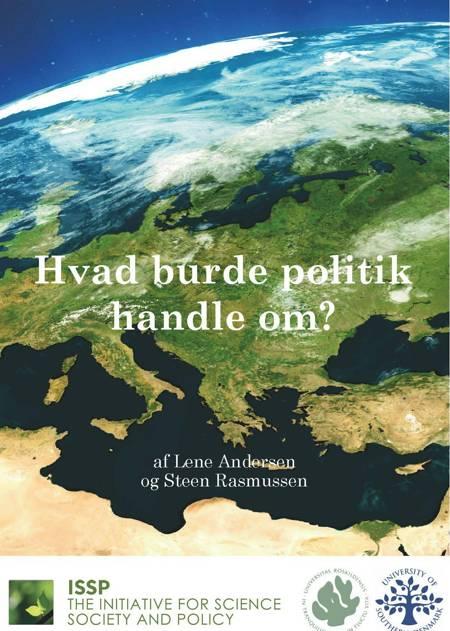 Hvad burde politik handle om? af Steen Rasmussen og Lene Andersen