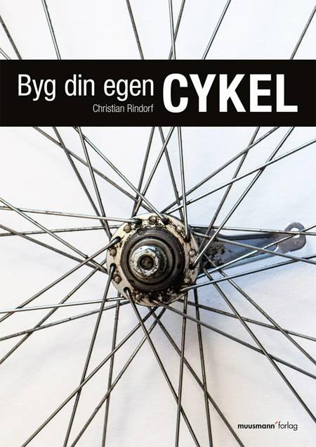 Byg din egen cykel af Christian Rindorf