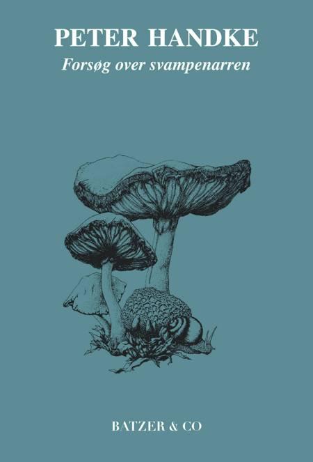 Forsøg over svampenarren af Peter Handke
