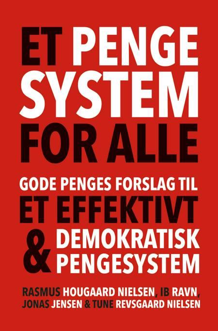 Et pengesystem for alle af Ib Ravn, Jonas Jensen, Rasmus Hougaard Nielsen og Jonas Jensen og Tune Revsgaard Nielsen m.fl.