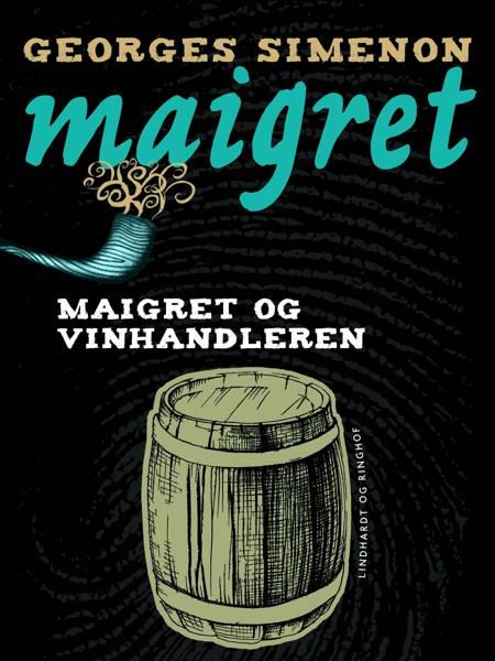Maigret og vinhandleren af Georges Simenon